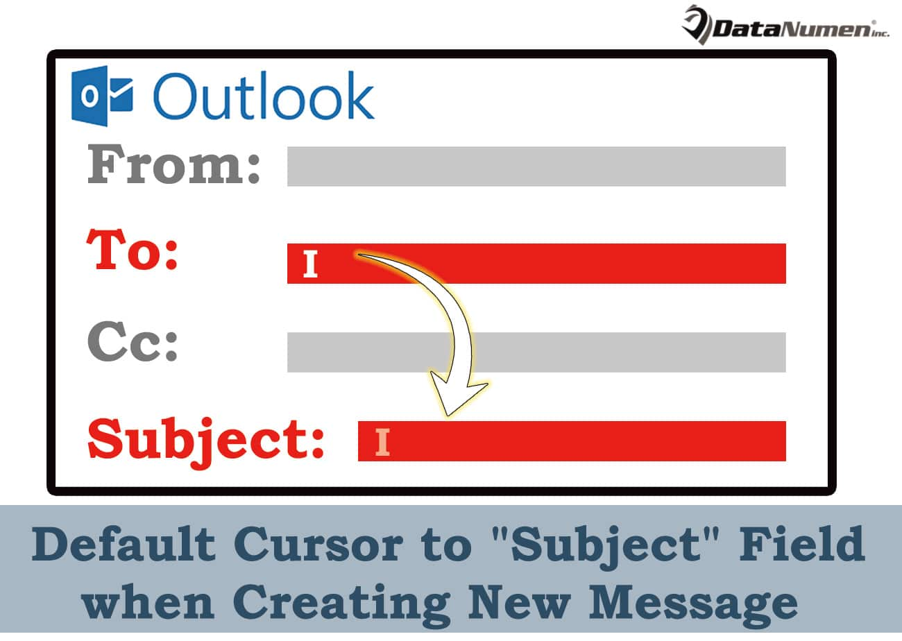 "Default Cursor to ""Subject"" Field when Creating New Message in Outlook"