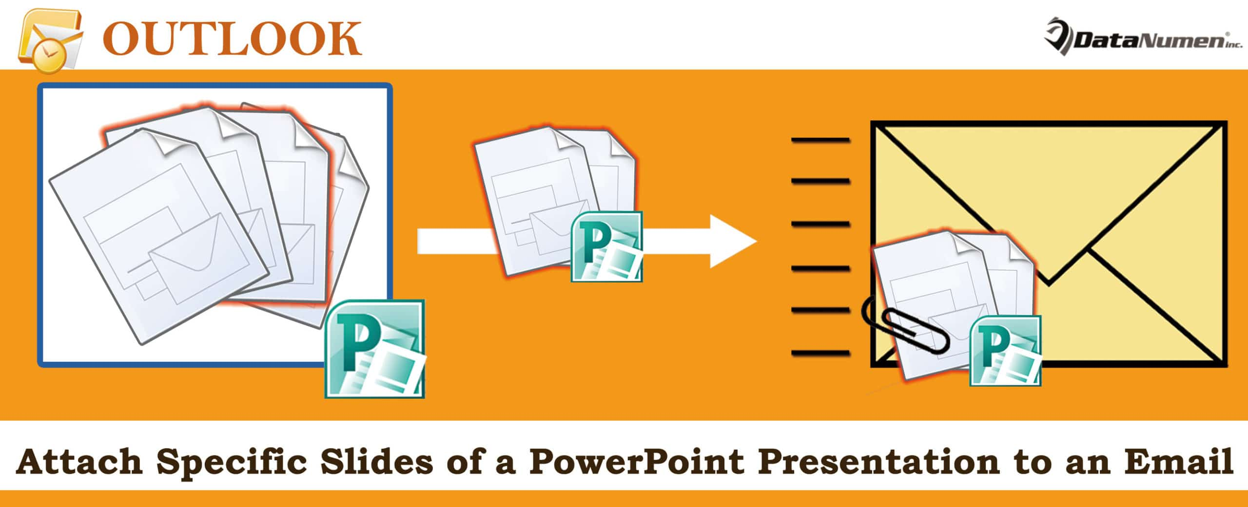Quickly Attach the Specific Slides of a PowerPoint Presentation to Your Outlook Email