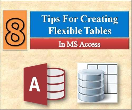 8 Tips to Create Flexible Tables in MS Access - Data