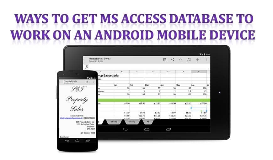 Ways To Get Ms Access Database To Work On An Android Mobile Device