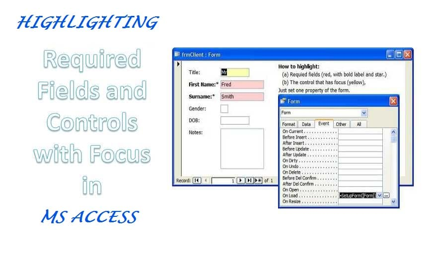 Highlighting Required Fields And Controls With Focus In MS Access