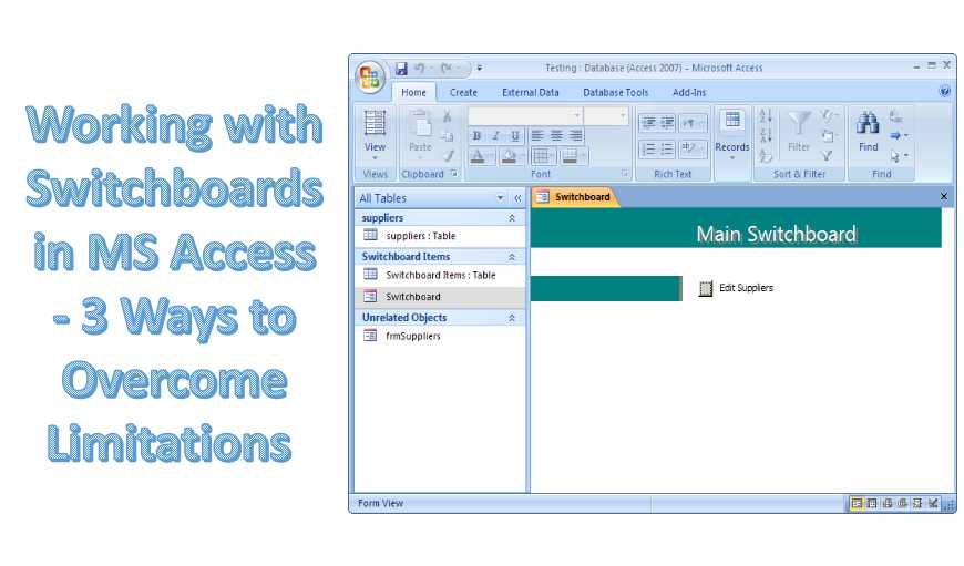 Working With Switchboards In MS Access - 3 Ways To Overcome Limitations