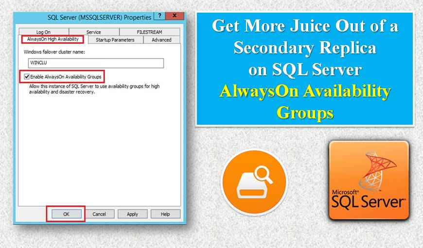 Get More Out of Secondary Replica on AlwaysOn Availability Groups in SQL Server