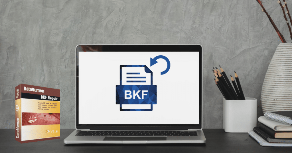 How to Recover BKF Files