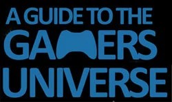 A Complete Guide to the Gamers Universe