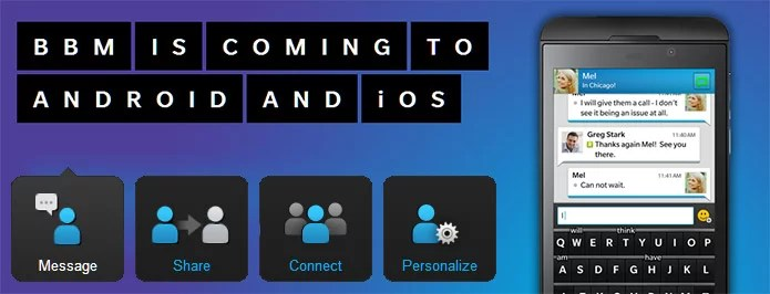 BlackBerry Messenger (BBM) Coming to iOS and Android this Summer