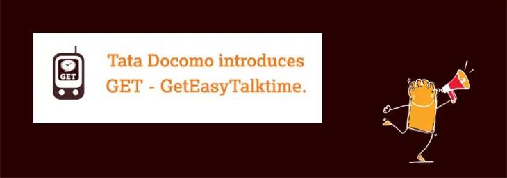 Earn Free Talktime with Tata Docomo GET (GetEasyTalktime) Service