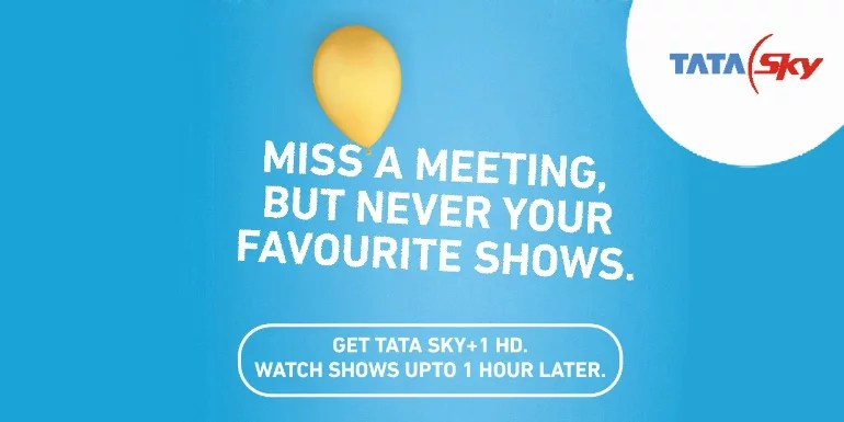 Now watch TV shows an Hour later with Tata Sky '+1' service