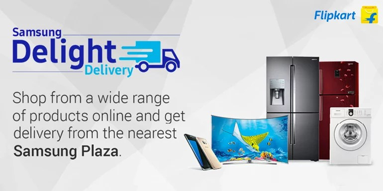 Flipkart Launching Samsung Delight Delivery and Plaza Experience
