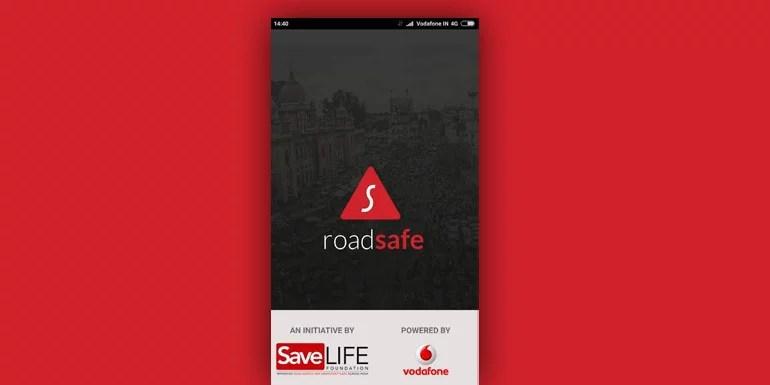 Vodafone-SaveLIFE Foundation Road Safe App