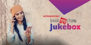 BookMyShow introduces Jukebox - Get free music every time you Book a Movie ticket