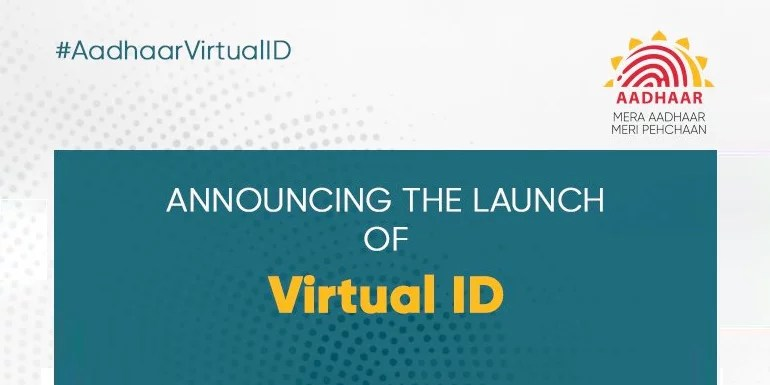 UIDAI Launches Virtual ID For Aadhaar - How To Generate Your VID