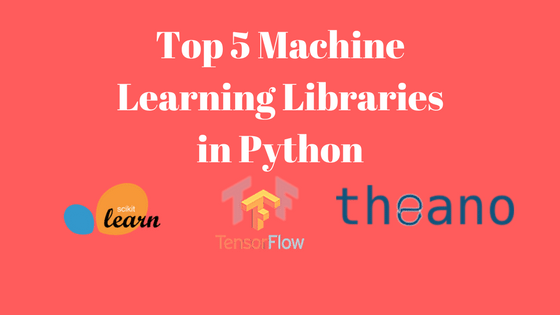 Top 5 Machine Learning Library is Python