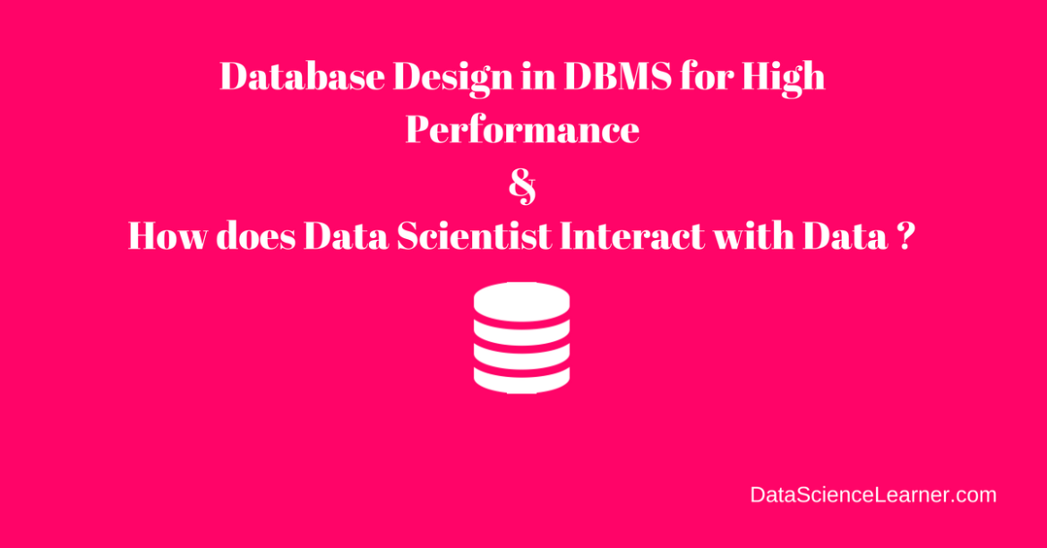 Database design in DBMS for High Performance Analytics Application