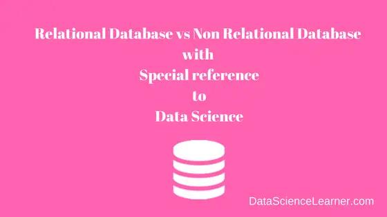 Relational Database vs Non Relational Database