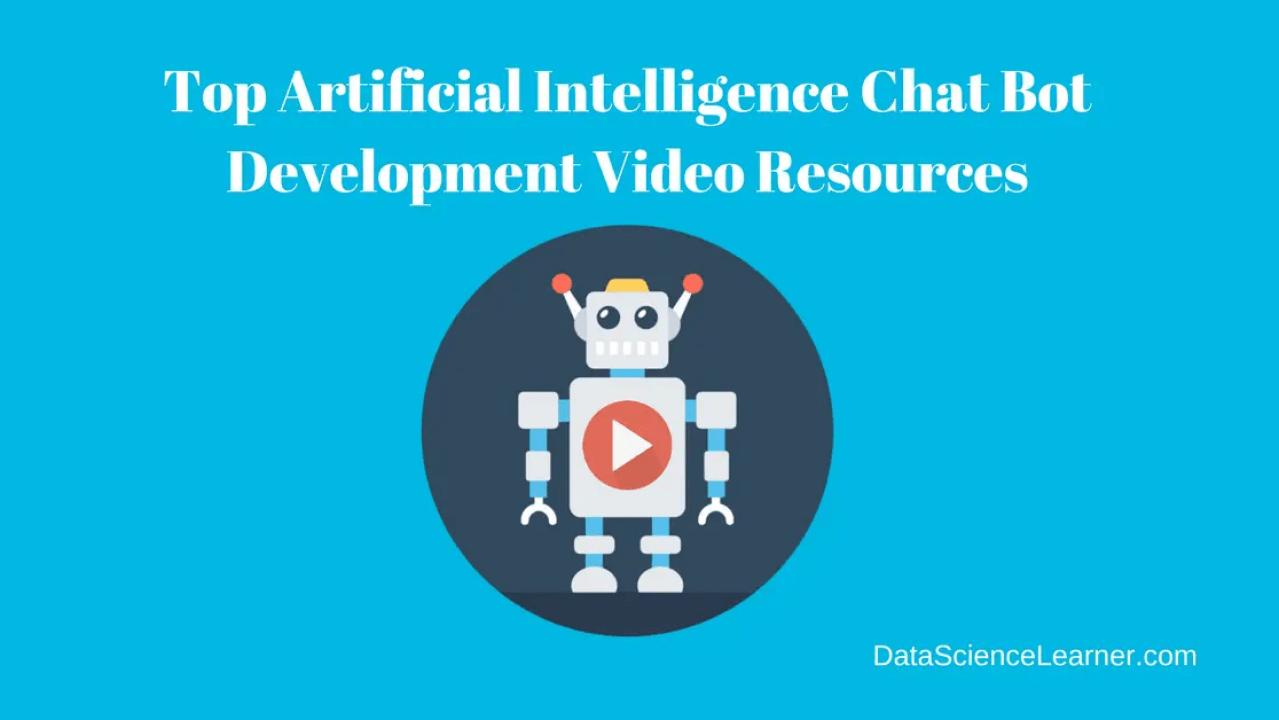Best Artificial Intelligence Chat Bot Development Video Resources