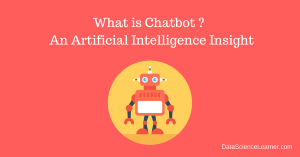 What is Chatbot _ _ An Artificial Intelligence Insight