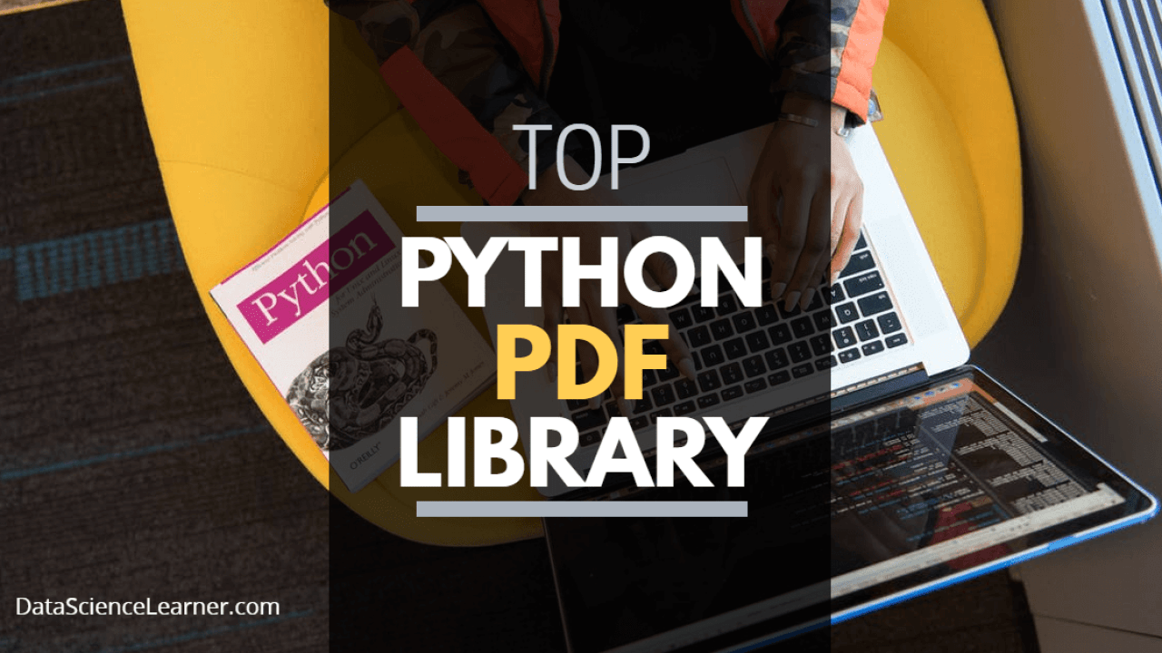 Top 5 Python PDF Library: Must to know for Data Scientist