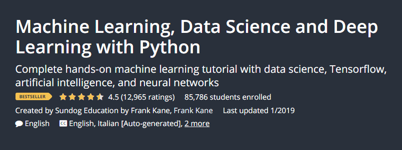 Machine Learning, Data Science and Deep Learning with Python