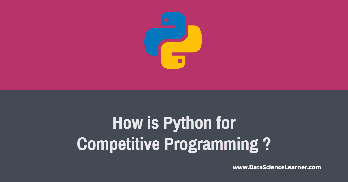 How is Python for Competitive Programming