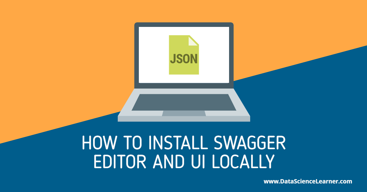 How to Install Swagger Editor and UI Locally