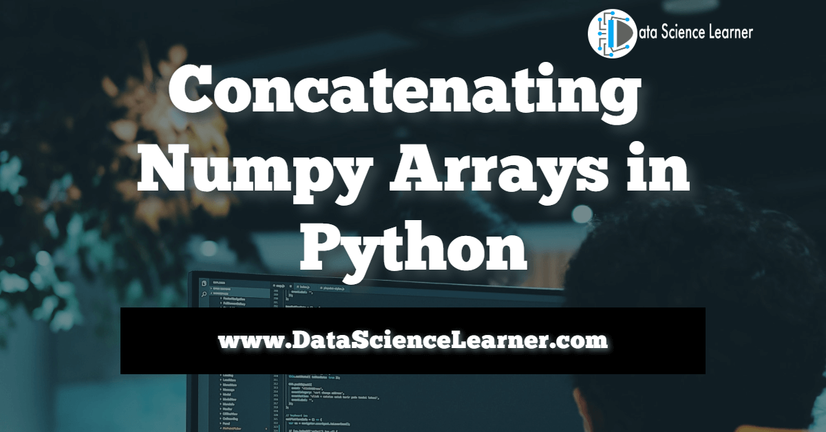 Concatenating Numpy Arrays in Python