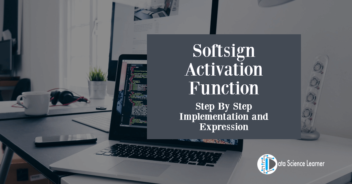Softsign Activation Function featured image
