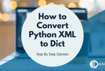 How to Convert Python XML to Dict