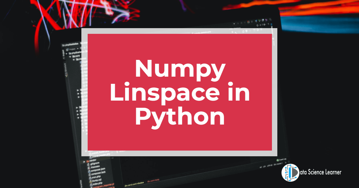 Numpy Linspace in Python featured image