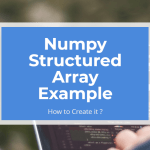 Numpy Structured Array Example featured image