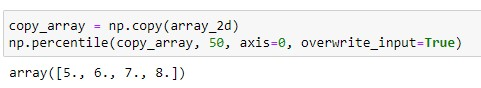Numpy percentile of a Two Dimensional Array using Copy array