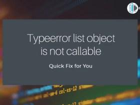 Typeerror list object is not callable