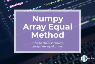 Numpy Array Equal Method