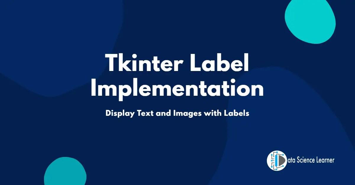 Tkinter Label Implementation