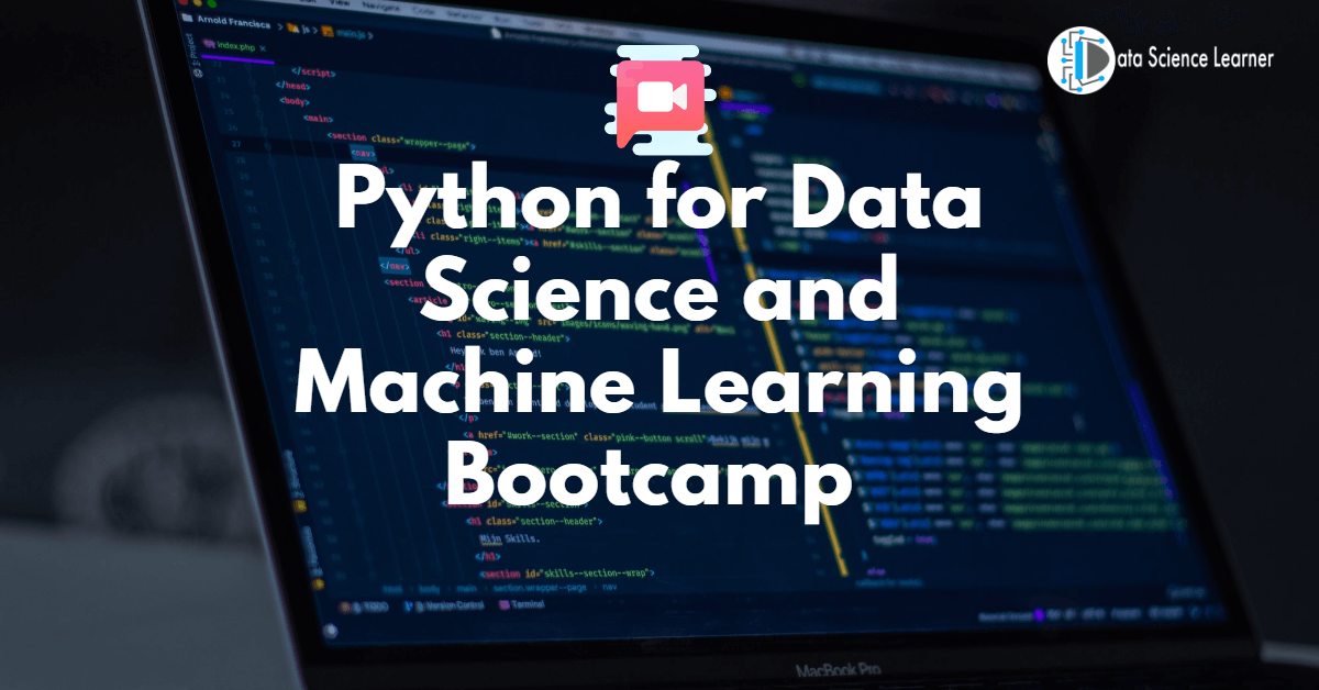 Python for Data Science and Machine Learning Bootcamp
