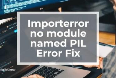 Importerror no module named PIL Error Fix