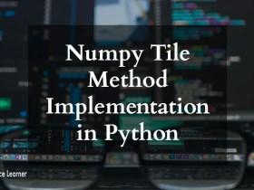 Numpy Tile Method Implementation in Python