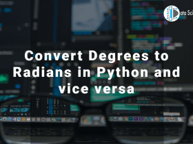Convert Degrees to Radians in Python and vice versa