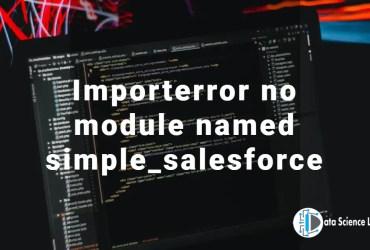 Importerror no module named simple_salesforce
