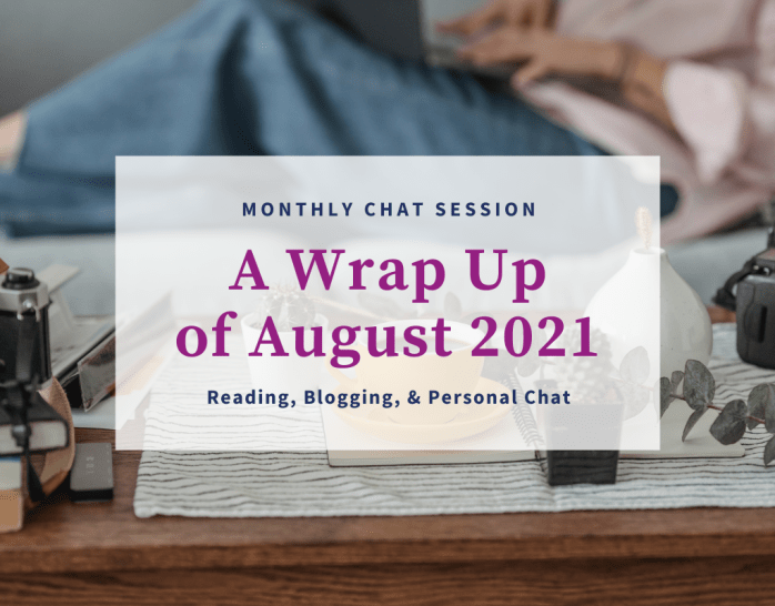 Monthly Chat Session Wrap up for August