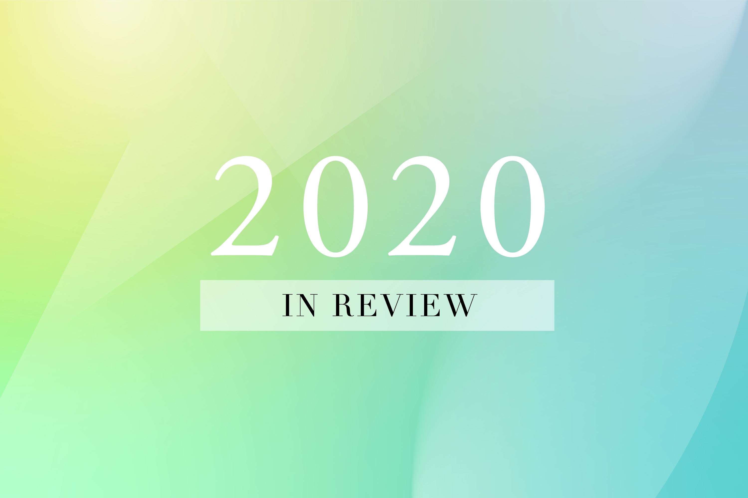 2020 in review: A year without precedent | BWNS