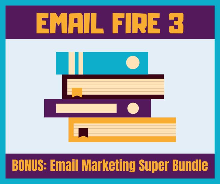 Email Fire 3 Review Bonus 1
