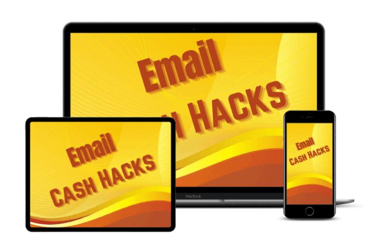 Email Cash Hacks