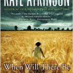 I like Kate Atkinson