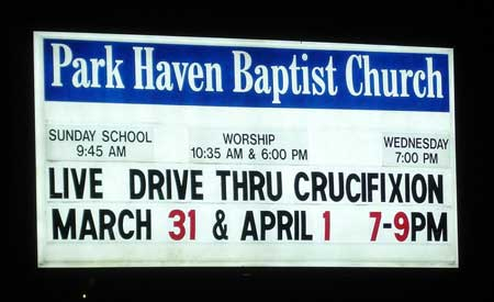 Drive through crucifixion