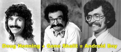 Doug Henning + Gene Shalit = Android Boy