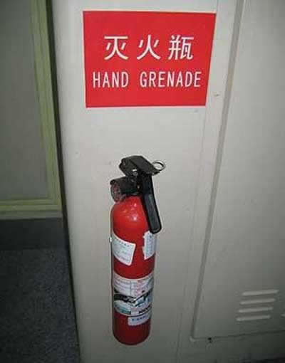 In case of fire, throw hand grenade