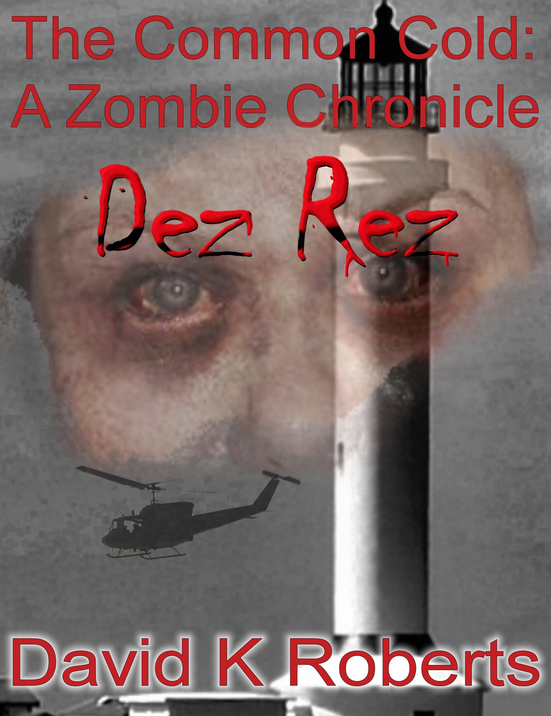 the common cold zombie chronicle dez rez