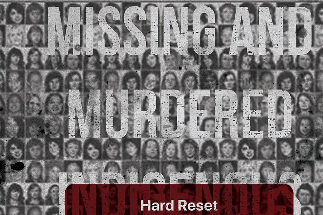 David Bernie Hard Reset MMIW Indian Country 52 Week 29