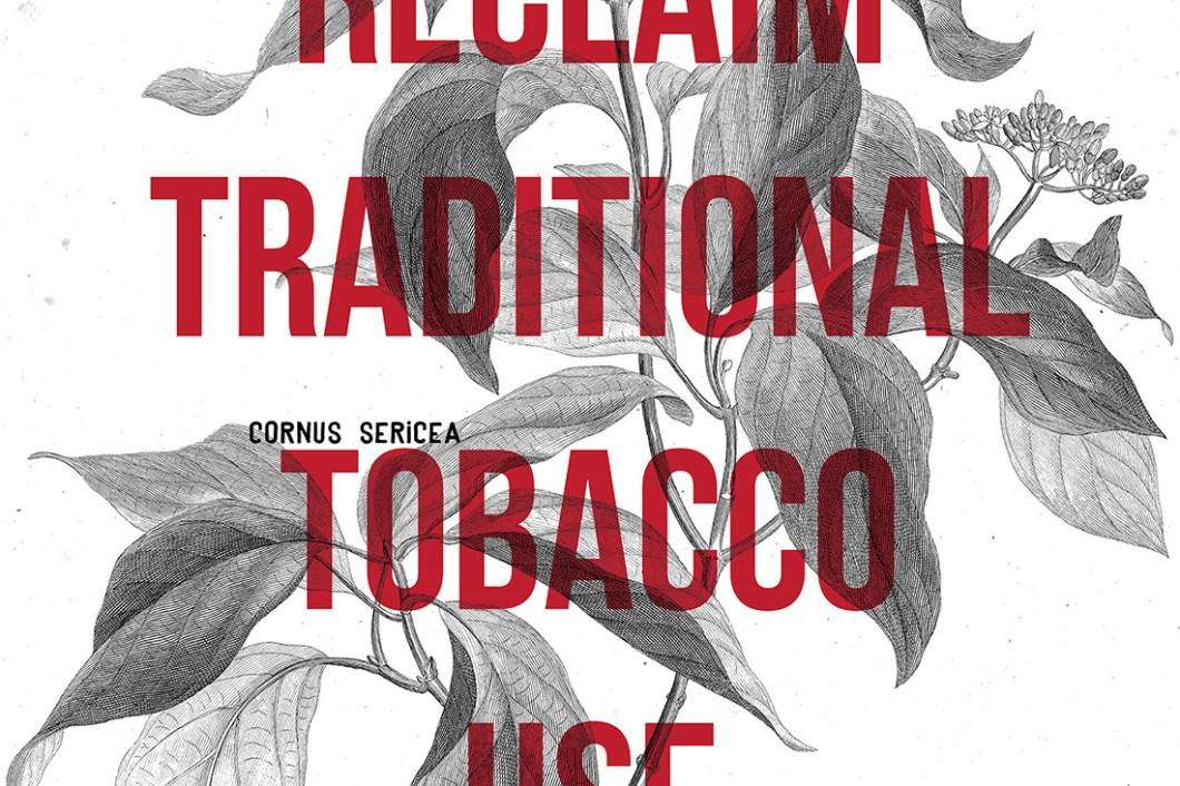 David Bernie Reclaim Traditional Tobacco Use Indian Country 52 Week 44